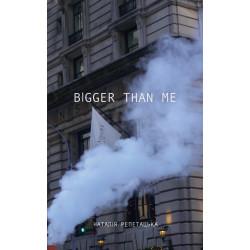 Більше ніж я (Bigger than me)